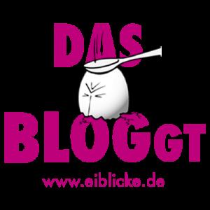 EIblicke - Das Ei bloggt